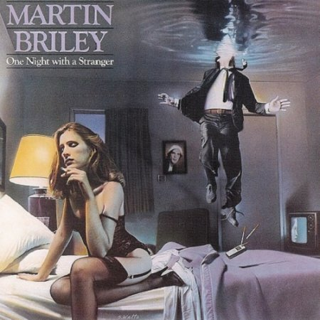 Martin Briley - One Night with a Stranger 1983