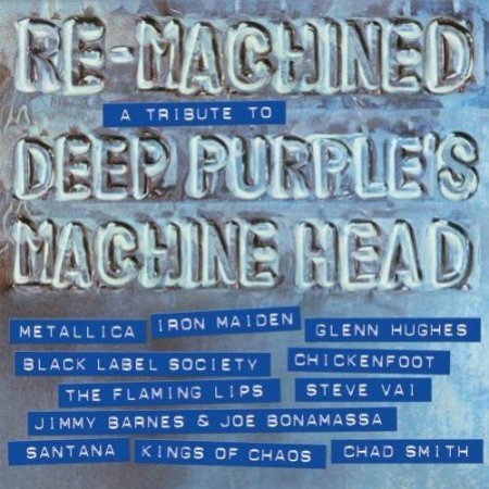 VA - Re-Machined.A Tribute To Deep Purple's Machine Head 2012 (Lossless + MP3)