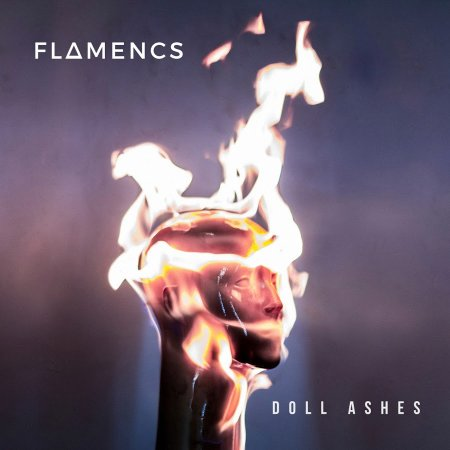 Flamencs - Doll Ashes 2018