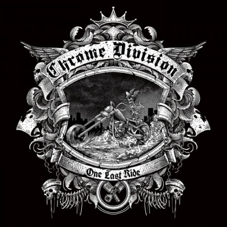 Chrome Division - One Last Ride 2018 (lossless)