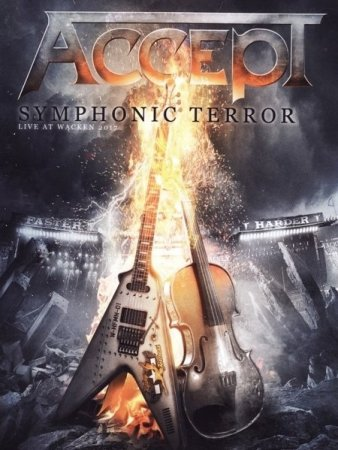 Accept - Symphonic Terror - Live At Wacken 2017 [2018] (Lossless)