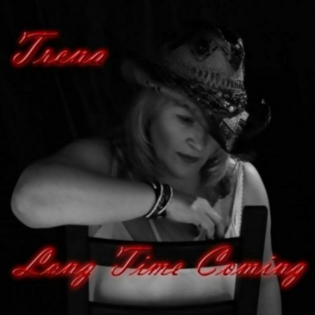 Trena - Long Time Coming 2018