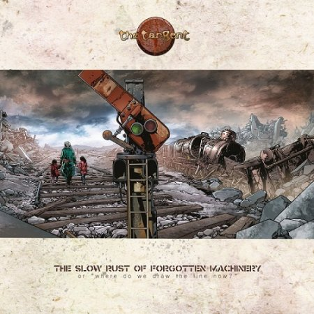 The Tangent - The Slow Rust Of Forgotten Machinery 2017 (Special Limited Edition) Lossless