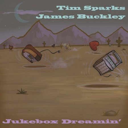 Tim Sparks, James Buckley - Jukebox Dreamin' 2018
