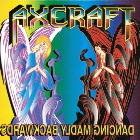 Axcraft - Dancing Madly Backwards 1974 (Reissue 1999)