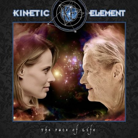 Kinetic Element - The Face Of Life 2019 (lossless+MP3)