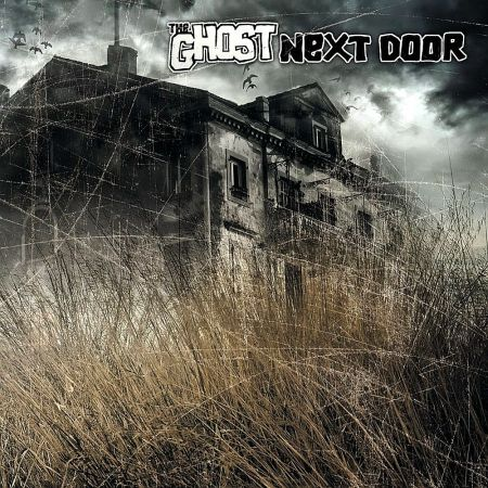 The Ghost Next Door - The Ghost Next Door 2015