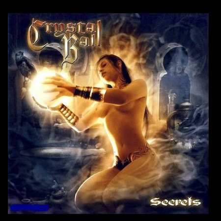 Crystal Ball - Secrets 2007