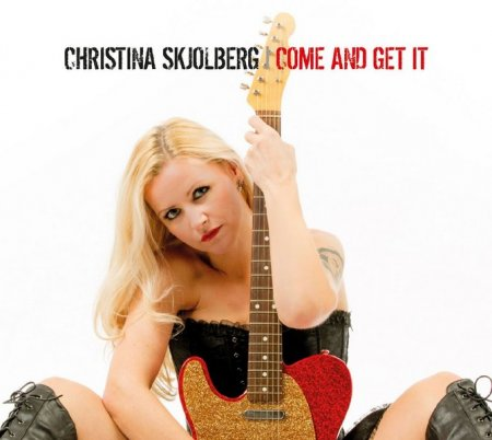 Christina Skjolberg ‎– Come And Get It 2014 (Lossless)