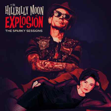 The Hillbilly Moon Explosion - The Sparky Sessions 2019