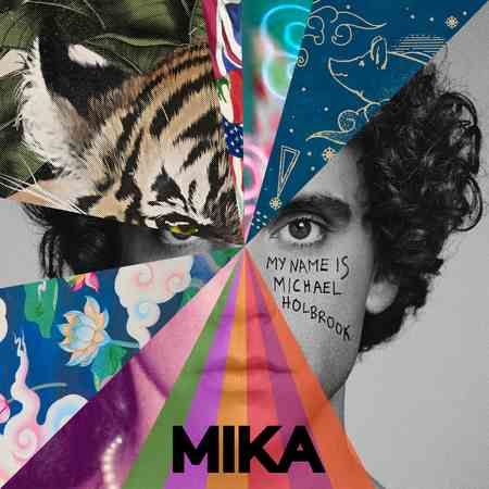MIKA - My Name Is Michael Holbrook 2019