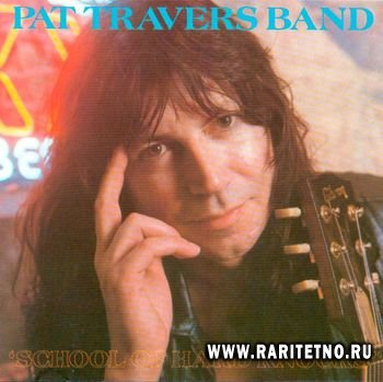 Pat Travers - School Of Hard Knocks 1990