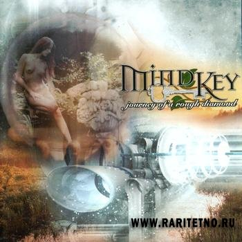 Mind Key - Journey Of A Rough Diamond  2004