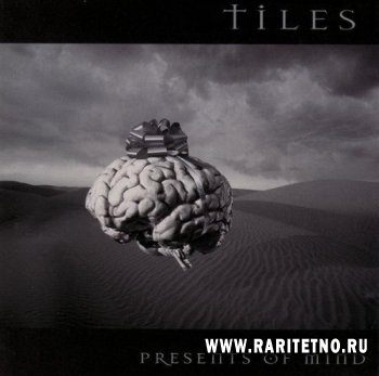 Tiles - Presents Of Mind 1999