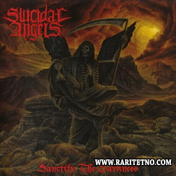 Suicidal Angels - Sanctify The Darkness 2009