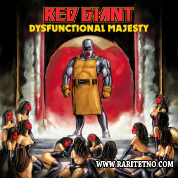 Red Giant - Dysfunctional Majesty 2010