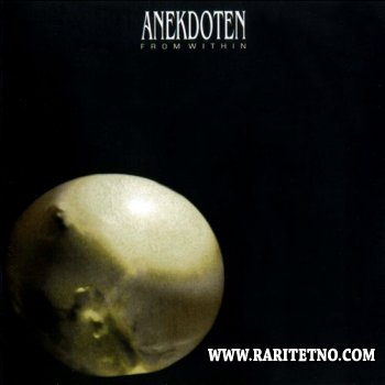 Anekdoten - From Within 1999