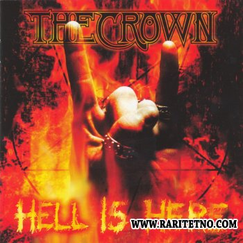 The Crown - Hell Is Here 1998