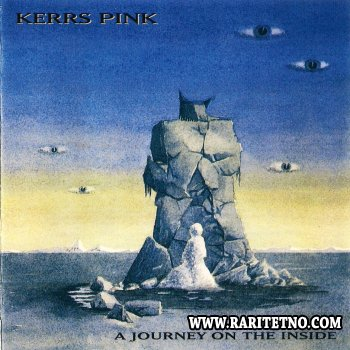KERRS PINK - A Journey On The Inside 1993
