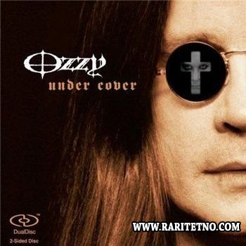 Ozzy Osbourne - Under Cover 2005