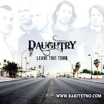 Daughtry - Leave This Town 2009
