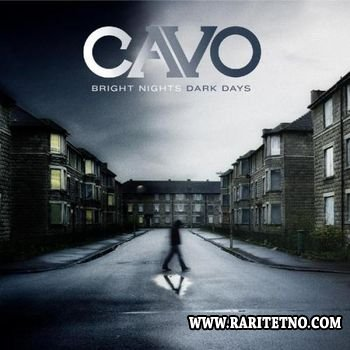 Cavo - Bright Nights, Dark Day 2009