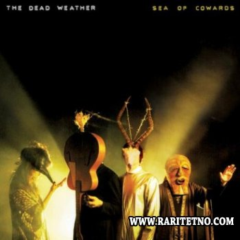 The Dead Weather - Sea Of Cowards 2010