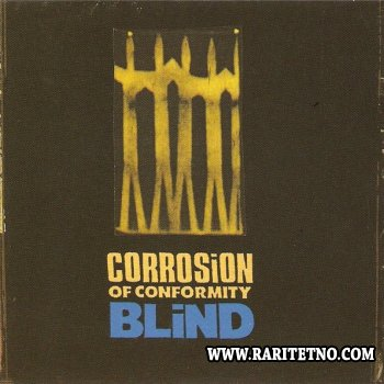 Corrosion Of Conformity - Blind 1991