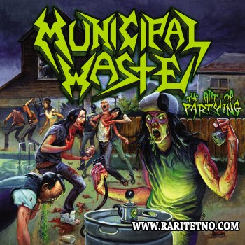 Municipal Waste - The Art of Partying 2007