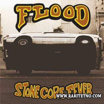 Flood -  Stone Core Fever 2002