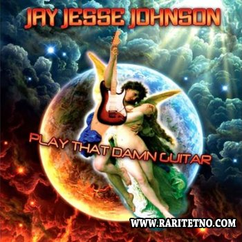 Jay Jesse Johnson - Play That Damn Guitar 2009