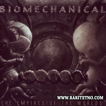 Biomechanical - The Empires Worlds 2005