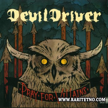 Devildriver - Pray For Villains 2009