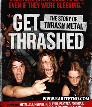 Get Thrashed! The story of thrash metal 2008