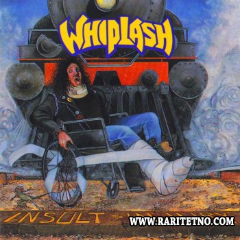 Whiplash - Insult to Injury 1990