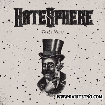 HateSphere - To the Nines 2009