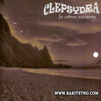 Clepsydra - In Other Sunsets 2009
