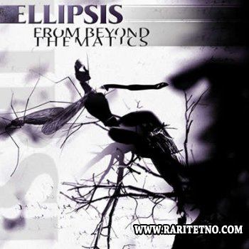 Ellipsis - From Beyond Thematics 2004