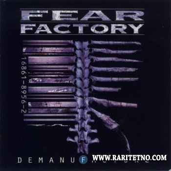 Fear Factory - Demanufacture 1995