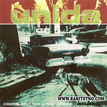 Unida - Coping With the Urban Coyote 1999