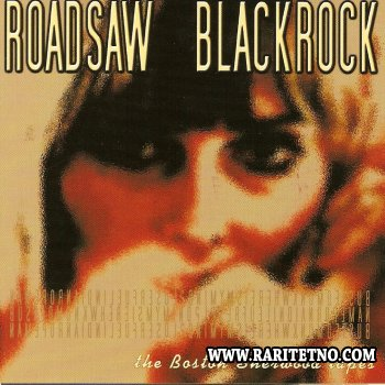Roadsaw/Blackrock - The Boston Sherwood Tapes (Split EP) 2001