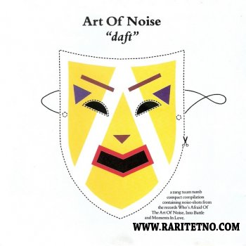 The Art Of Noise - Daft (Compilation) 1986