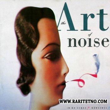 The Art Of Noise -  In No Sence? Nonsence! 1987