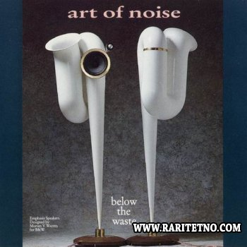 The Art Of Noise - Below The Waste 1989