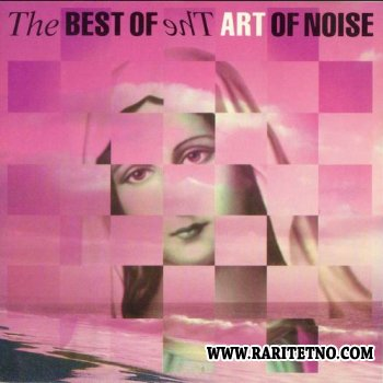 The Art Of Noise - The Best Of The Art Of Noise 1992