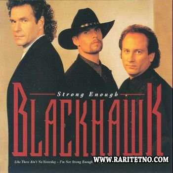 Blackhawk - Strong Enough 1995 (Lossless+MP3)