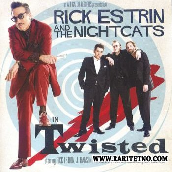 Rick Estrin And The Nightcats - Twisted  2009 (Lossless+Mp3)