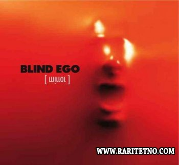 Blind Ego - Mirror 2007
