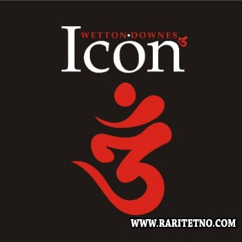 Wetton & Downes - Icon 3 2009