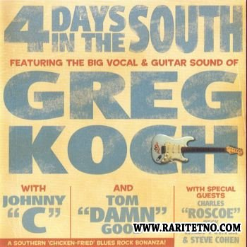 Greg Koch - 4 Days In The South 2005 (Lossless+MP3)